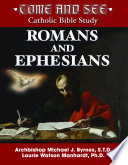 Come And See Romans And Ephesians