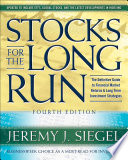 Stocks for the Long Run, 4th Edition