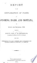 Geological and Botanical Report of an Exploration of Parts of Wyoming  Idaho  and Montana  in August and September  1882