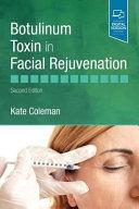 Botulinum Toxin in Facial Rejuvenation