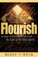 Flourish in Your Christian Walk with the Gifts of the Holy Spirit