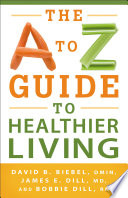 A to Z Guide to Healthier Living  The
