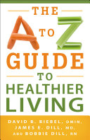 A to Z Guide to Healthier Living, The