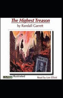 Read Online The Highest Treason Illustrated For Free