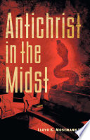 Free Antichrist in the Midst Book