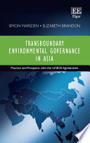 Transboundary Environmental Governance in Asia
