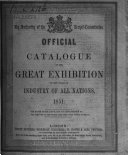 Official Catalogue of the Great Exhibition of the Works of Industry of All Nations  1851