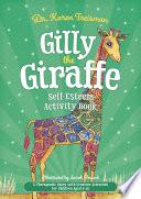 Gilly the Giraffe Self Esteem Activity Book