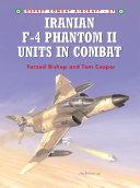Iranian F 4 Phantom II Units in Combat