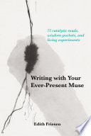 Writing with Your Ever Present Muse