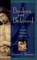 Broken Yet Beloved