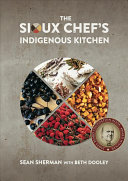 link to The Sioux Chef's indigenous kitchen in the TCC library catalog