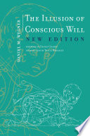 The Illusion of Conscious Will  New Edition
