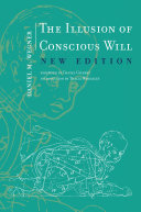 Pdf The Illusion of Conscious Will, New Edition Telecharger