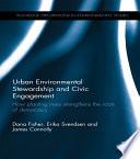 Urban Environmental Stewardship and Civic Engagement