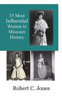35 Most Influential Women In Missouri History