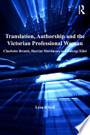 Translation  Authorship and the Victorian Professional Woman