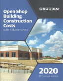 Open Shop Building Construction Costs with Rsmeans Data