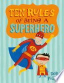 Ten Rules of Being a Superhero Book PDF