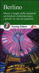 Guida Turistica Berlino. Con guida alle informazioni pratiche Immagine Copertina