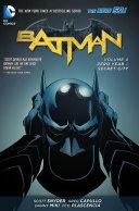 Batman Vol. 4: Zero Year-Secret City (The New 52)