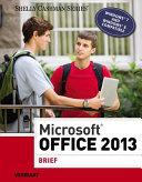 Microsoft Office 2013: Brief