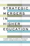 Strategic Mergers in Higher Education