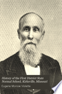 History of the First District State Normal School, Kirksville, Missouri