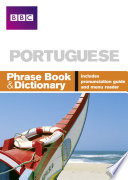 BBC PORTUGUESE PHRASE BOOK   DICTIONARY