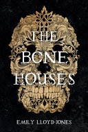 The Bone Houses poster