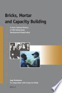 Bricks Mortar And Capacity Building