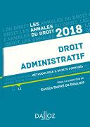 Droit administratif 2018. Méthodologie & sujets corrigés
