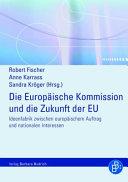 Die Europ  ische Kommission und die Zukunft der EU