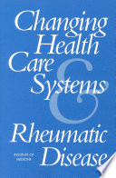 Changing Health Care Systems And Rheumatic Disease Book PDF