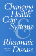 Changing Health Care Systems and Rheumatic Disease