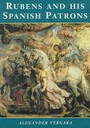 Rubens and His Spanish Patrons
