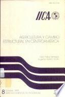 Agricultura y cambio estructural en Centroamérica