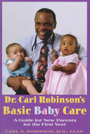 Dr. Carl Robinson's Basic Baby Care