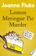 Lemon Meringue Pie Murder (Hannah Swensen Mysteries, Book 4)  : A captivatingly cosy whodunnit