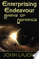 Enterprising Endeavour Marks of Defiance