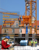 Construction Safety Management  A Systems Approach  Knowledge Management Edition