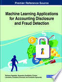 Machine Learning Applications for Accounting Disclosure and Fraud Detection