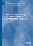 Revitalization of Waqf for Socio-Economic Development, Volume I Pdf/ePub eBook