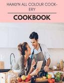Hamlyn All Colour Cookery Cookbook