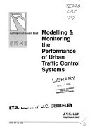 Modelling & Monitoring the Performance of Urban Traffic Control Systems