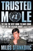 Pdf Trusted Mole: A Soldier's Journey into Bosnia's Heart of Darkness