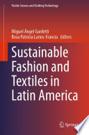 Sustainable Fashion and Textiles in Latin America Book