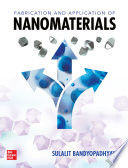 Fabrication and Application of Nanomaterials