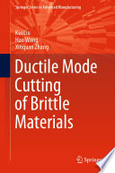 Ductile Mode Cutting of Brittle Materials