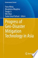 Progress of Geo Disaster Mitigation Technology in Asia